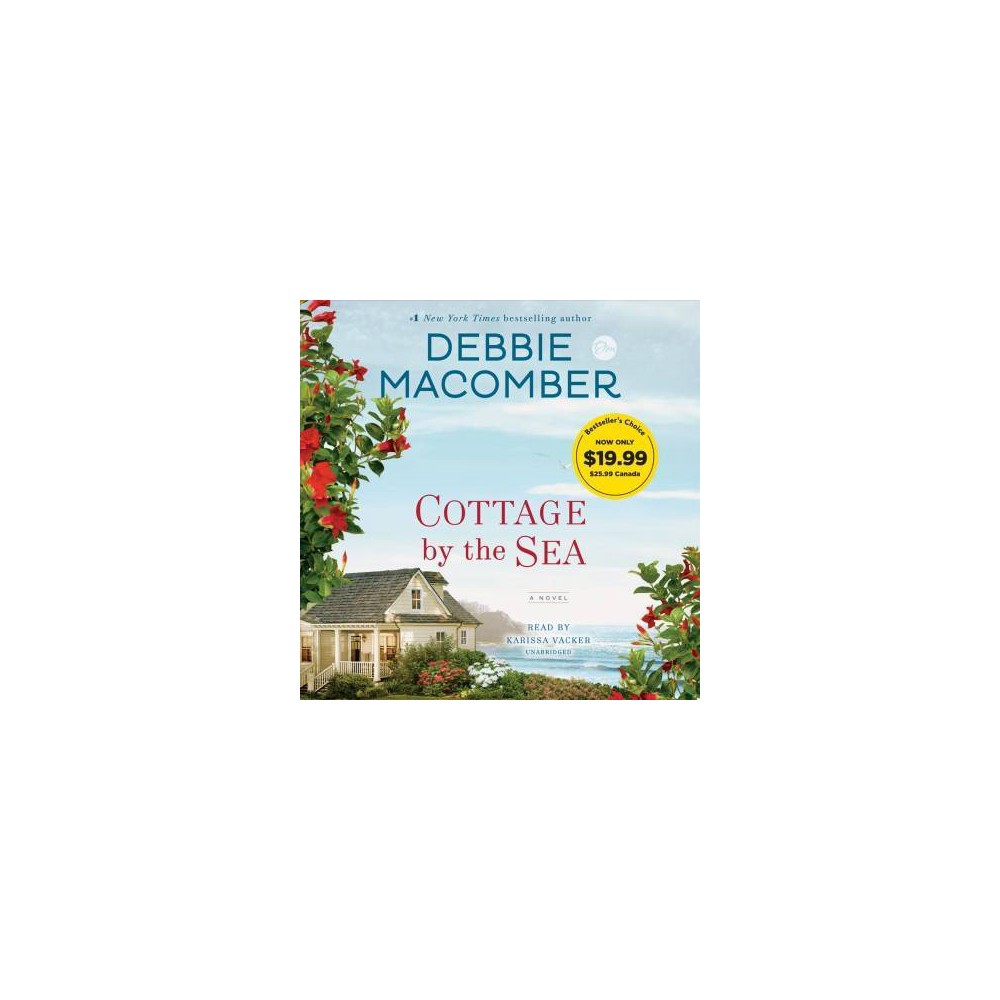 Cottage by the Sea - Unabridged by Debbie Macomber (CD/Spoken Word)