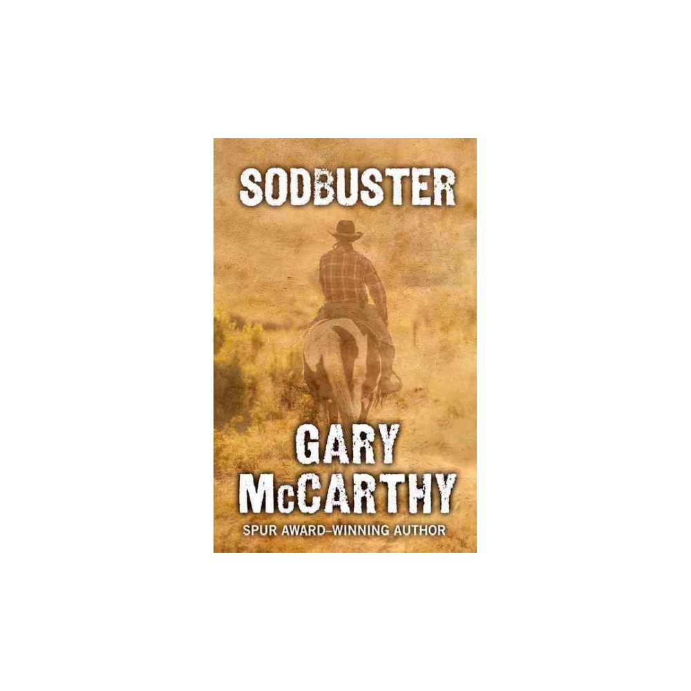 Sodbuster (Paperback) (Gary McCarthy)