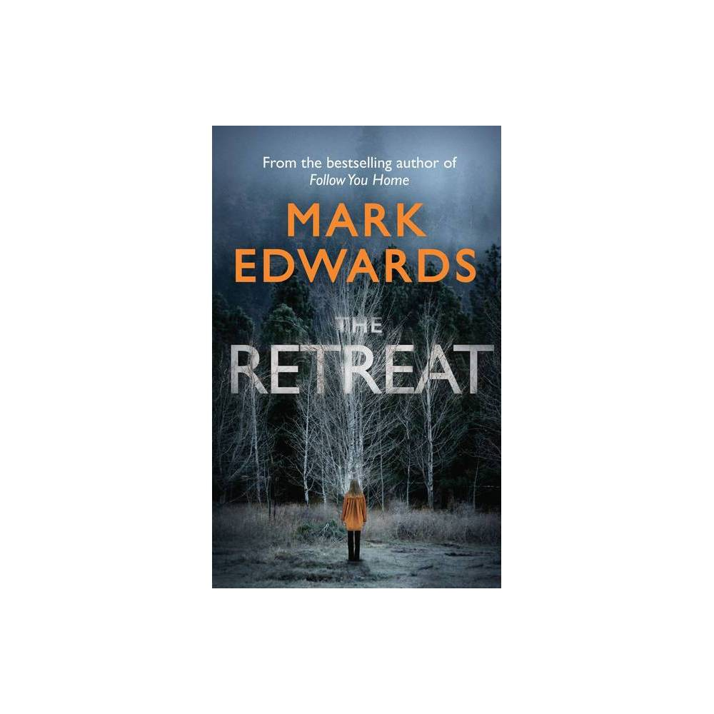 The Retreat By Mark Edwards Paperback
