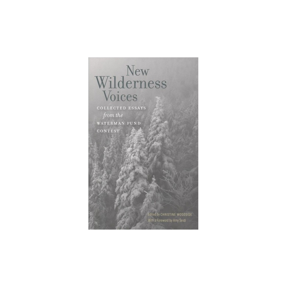 New Wilderness Voices : Collected Essays from the Waterman Fund Contest (Paperback)