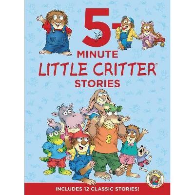5-Minute Little Critter Stories (Hardcover) (Mercer Mayer)
