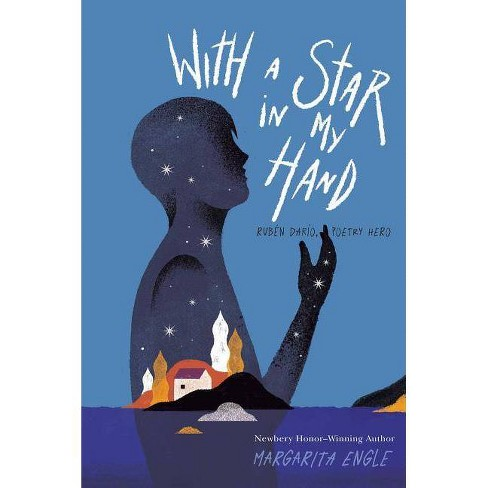 With a Star in My Hand - by  Margarita Engle (Hardcover) - image 1 of 1