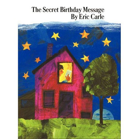 The Secret Birthday Message - by  Eric Carle (Hardcover) - image 1 of 1