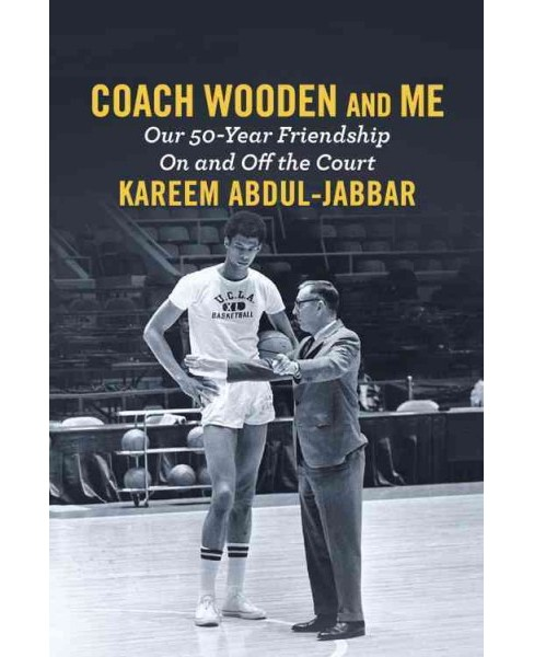 Coach Wooden and Me : Our 50-Year Friendship On and Off the Court - Library Edition, Includes PDF of - image 1 of 1