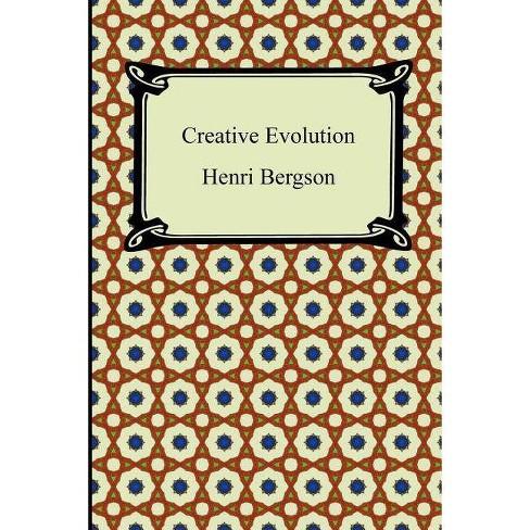 Creative Evolution - by  Henri Bergson (Paperback) - image 1 of 1