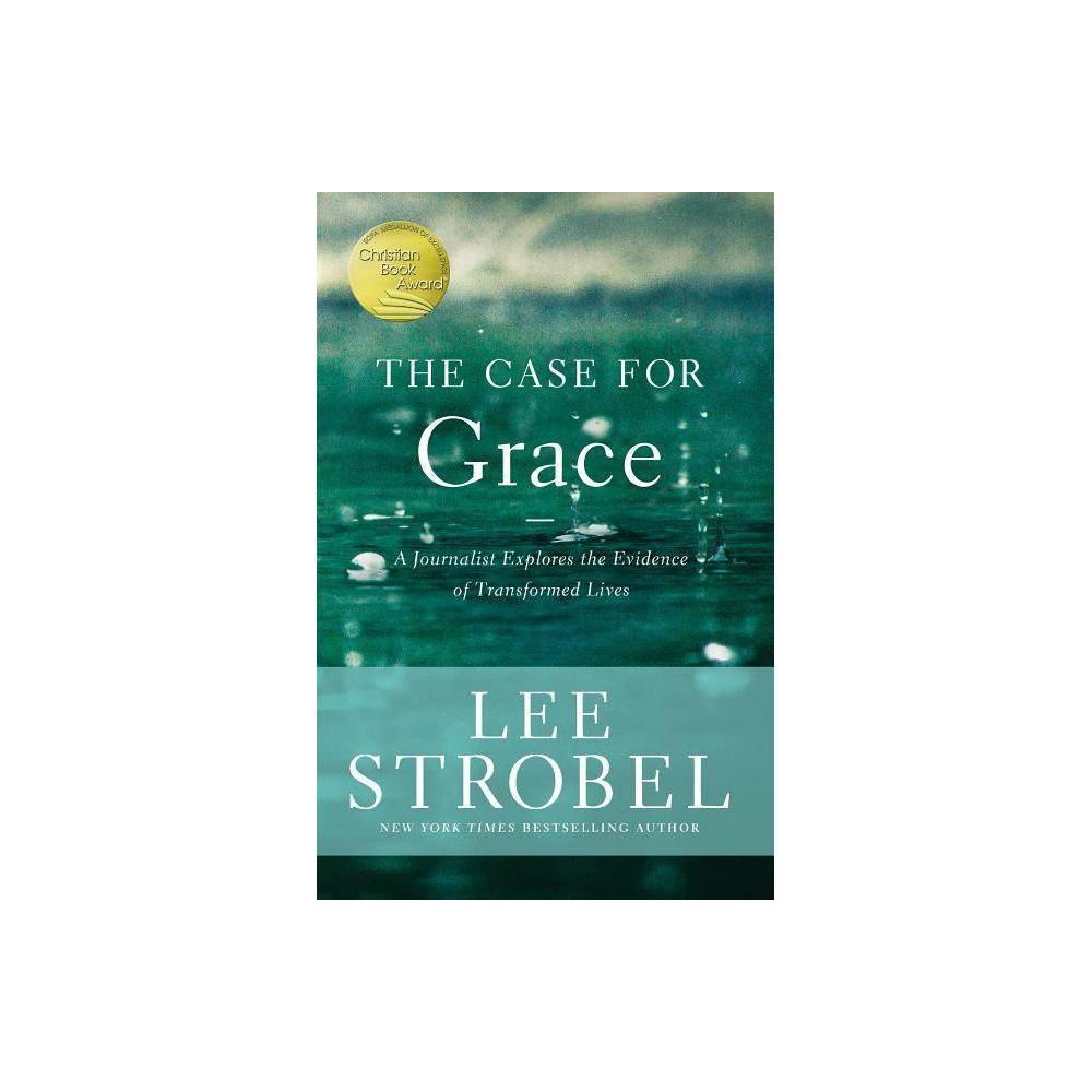 The Case For Grace By Lee Strobel Paperback