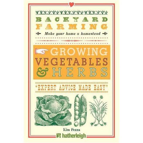 Backyard Farming - by  Kim Pezza (Paperback) - image 1 of 1