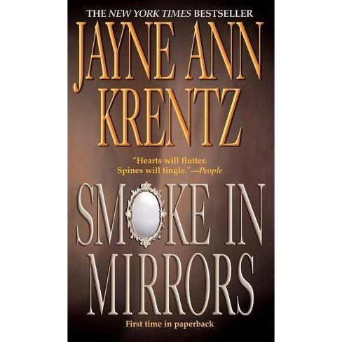 Smoke in Mirrors - by  Jayne Ann Krentz (Paperback) - image 1 of 1