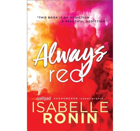 Always Red -  (Chasing Red) by Isabelle Ronin (Paperback) - image 1 of 1