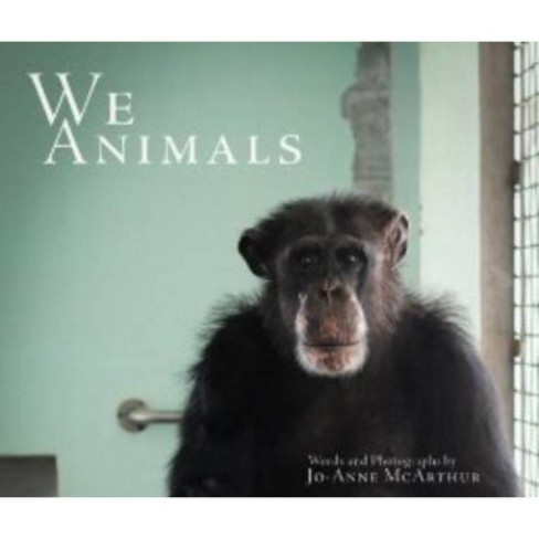 We Animals - by  Jo-Anne McArthur (Paperback) - image 1 of 1