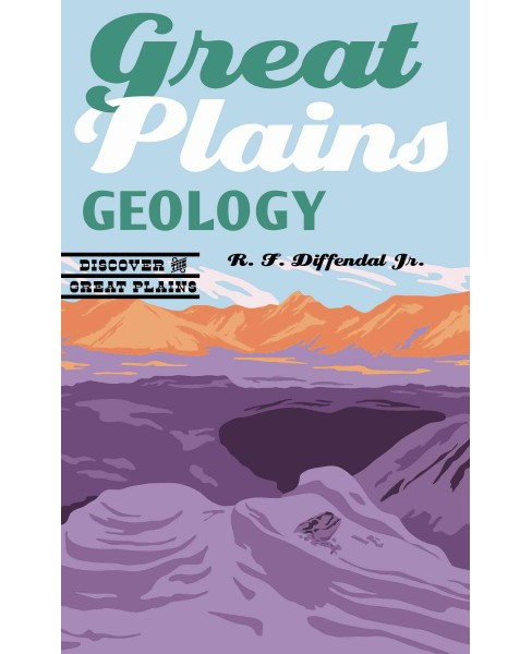 Great Plains Geology (Paperback) (R. F. Diffendal) - image 1 of 1