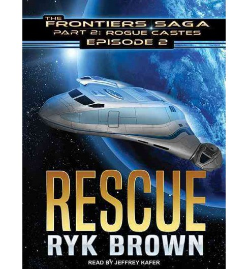 Rogue Castes : Rescue (MP3-CD) (Ryk Brown) - image 1 of 1