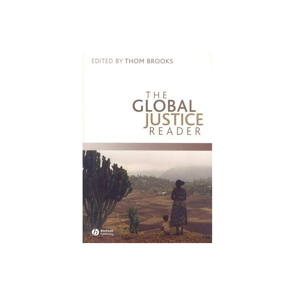 The Global Justice Reader By Thom Brooks Paperback