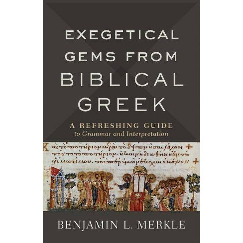 Exegetical Gems from Biblical Greek - (Hardcover) - image 1 of 1
