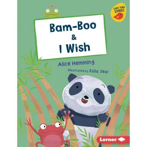 Bam-Boo & I Wish - (Early Bird Readers -- Red (Early Bird Stories (Tm))) by  Alice Hemming (Hardcover) - image 1 of 1
