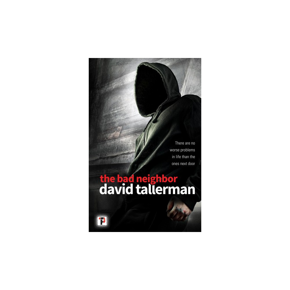 Bad Neighbor - (Fiction Without Frontiers) by David Tallerman (Paperback)