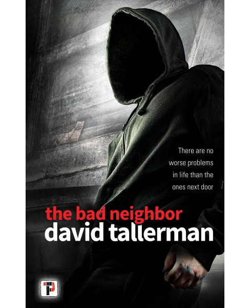 Bad Neighbor -  New (Fiction Without Frontiers) by David Tallerman (Paperback) - image 1 of 1