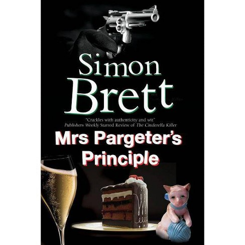 Mrs Pargeter's Principle - (Mrs Pargeter Mystery) by  Simon Brett (Hardcover) - image 1 of 1