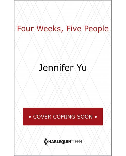 Four Weeks, Five People -  by Jennifer Yu (Hardcover) - image 1 of 1