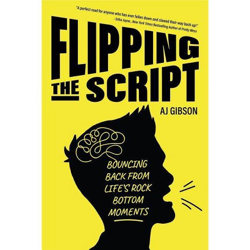 Flipping the Script - by  Aj Gibson (Hardcover) - image 1 of 1