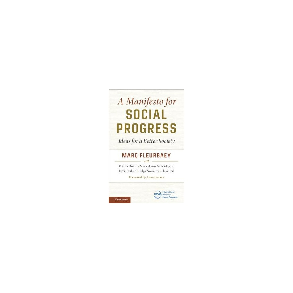 Manifesto for Social Progress : Ideas for a Better Society - by Marc Fleurbaey (Paperback)