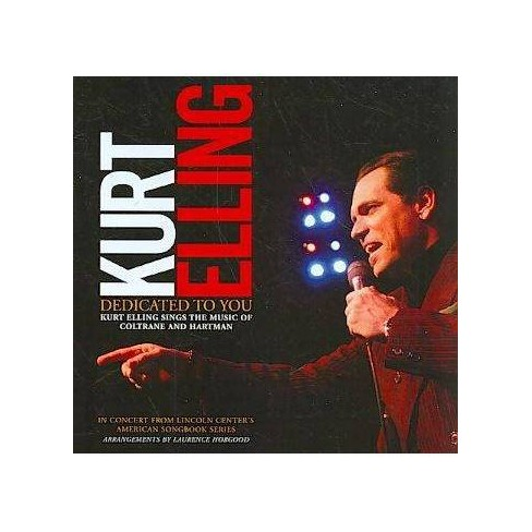 Kurt Elling - Dedicated To You: Kurt Elling Sings The Music of Coltrane and Hartman (CD) - image 1 of 1