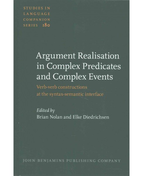 Argument Realisation in Complex Predicates and Complex Events : Verb-verb Constructions at the - image 1 of 1