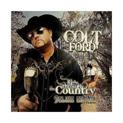 Colt Ford Ride Through The Country Deluxe Edition 10th Anniversary Edition Cd