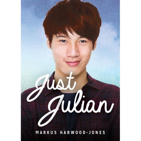 Just Julian - (Lorimer Real Love) by  Markus Harwood-Jones (Hardcover) - image 1 of 1