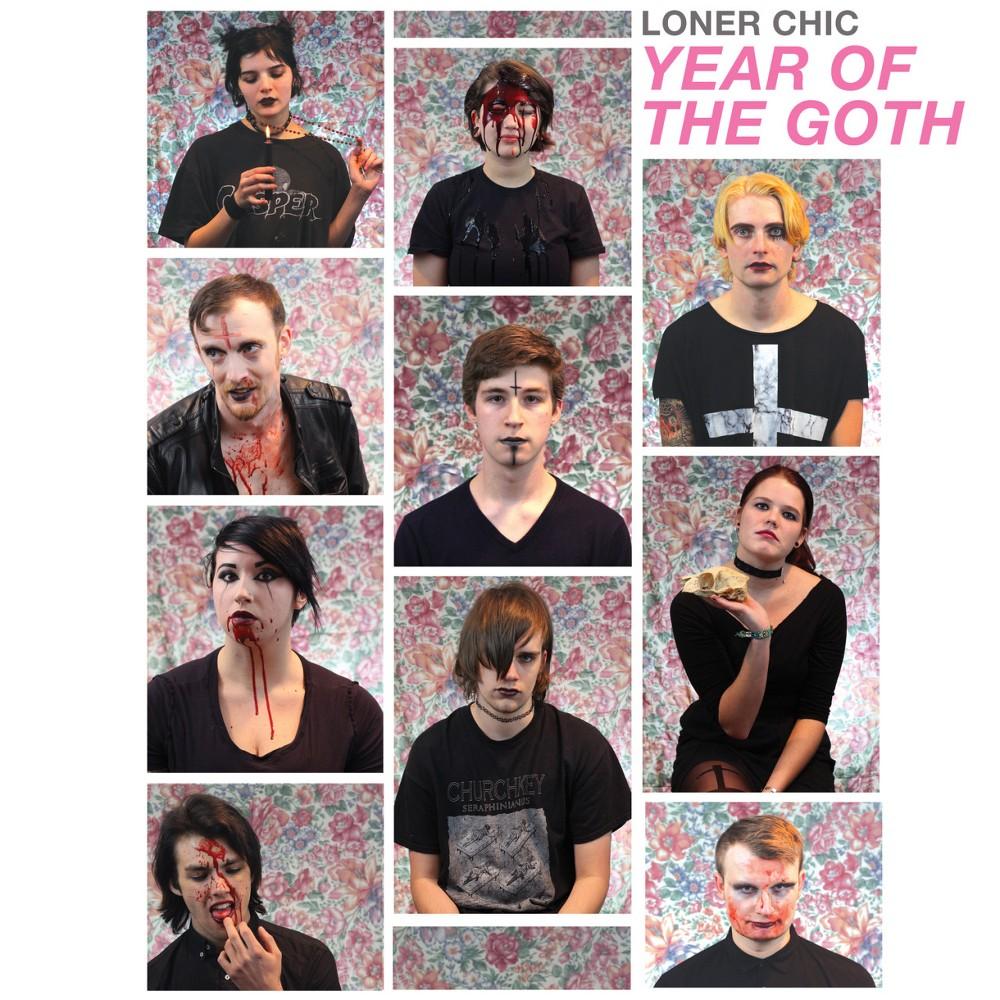 Loner chic - Year of the goth (Vinyl)