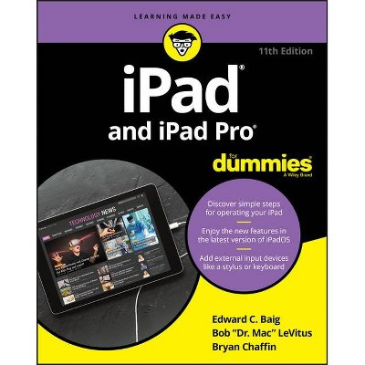 IPad and iPad Pro for Dummies - 11th Edition by  Edward C Baig & Bob LeVitus & Bryan Chaffin (Paperback)