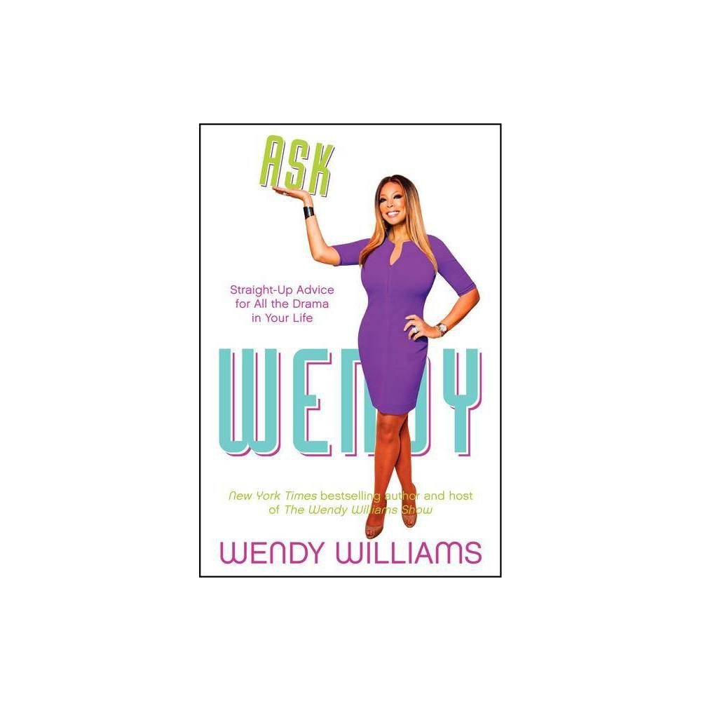 Ask Wendy By Wendy Williams Paperback