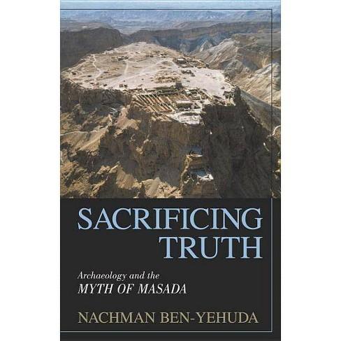 Sacrificing Truth - by  Nachman Ben-Yehuda (Hardcover) - image 1 of 1