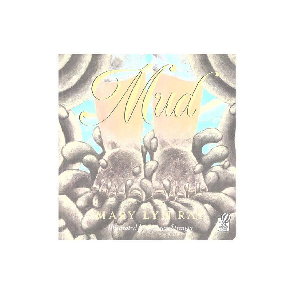 Mud By Mary Lyn Ray Paperback