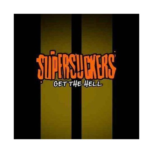 Supersuckers - Get the Hell (CD) - image 1 of 1