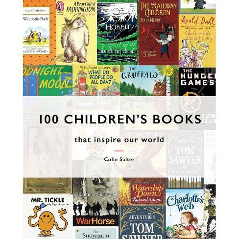 100 Children's Books That Inspire Our World - by  Colin Salter (Hardcover) - image 1 of 1