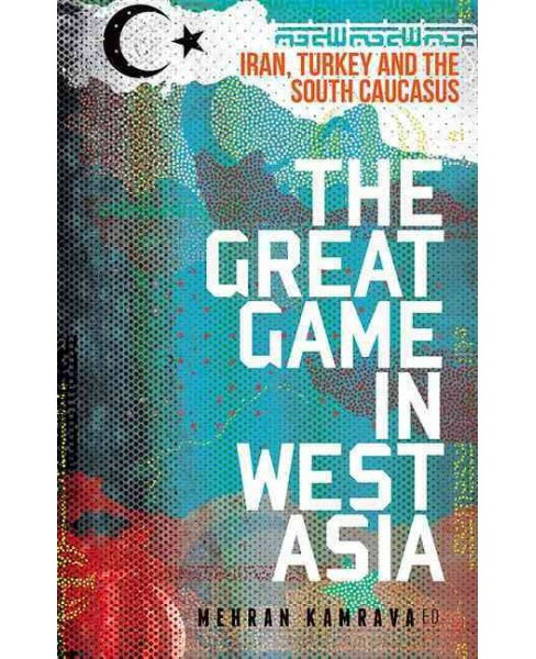 Great Game in West Asia (Paperback) - image 1 of 1