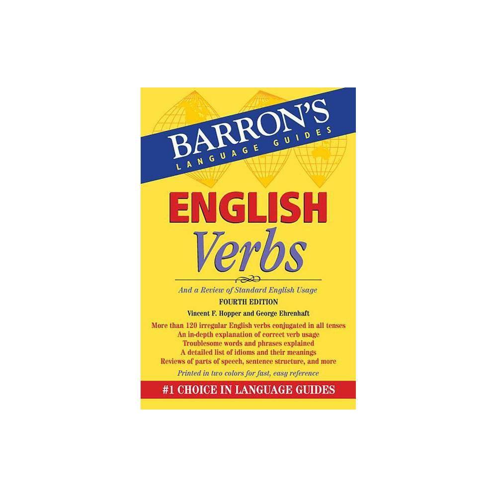 English Verbs Barron S Verb 4th Edition By Vincent F Hopper George Ehrenhaft Paperback