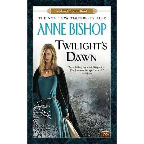 Twilight's Dawn - (Black Jewels Trilogy (Paperback)) by  Anne Bishop (Paperback) - image 1 of 1