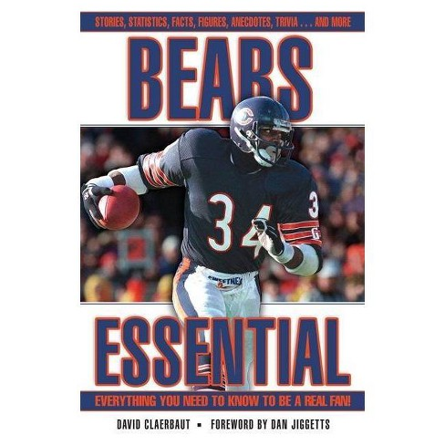 Bears Essential - (Essential: Everything You Need to Know to Be a Real Fan) by  David Claerbaut - image 1 of 1