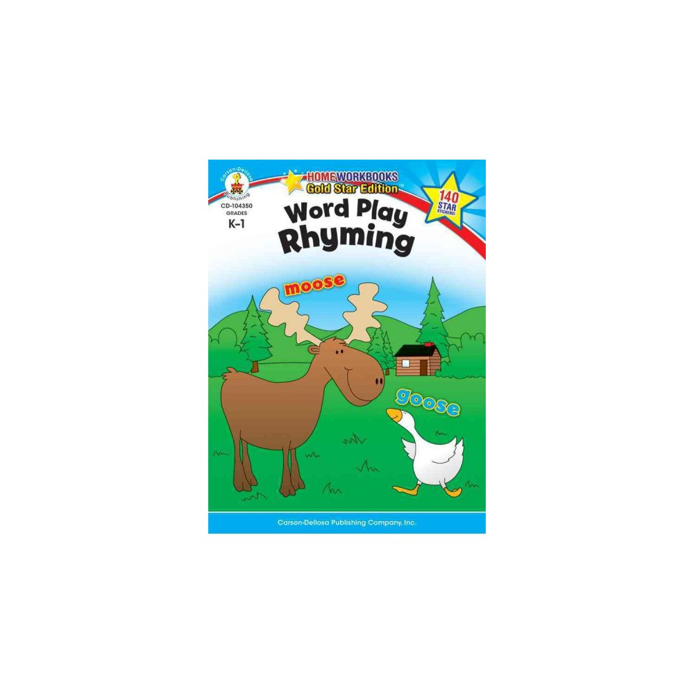 Word Play: Rhyming : Grades K-1 - (Homeworkbooks Gold Star Editions) (Paperback)