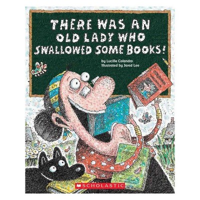 There Was an Old Lady Who Swallowed Some Books Juvenile Fiction