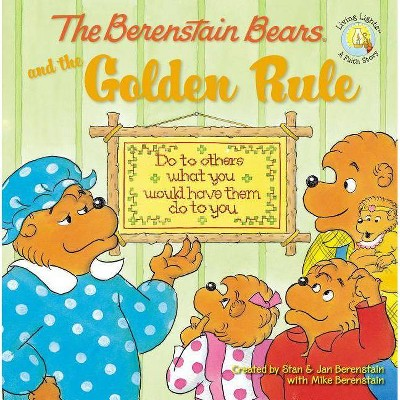 Berenstain Bears and the Golden Rule -  by Mike Berenstain (Paperback)