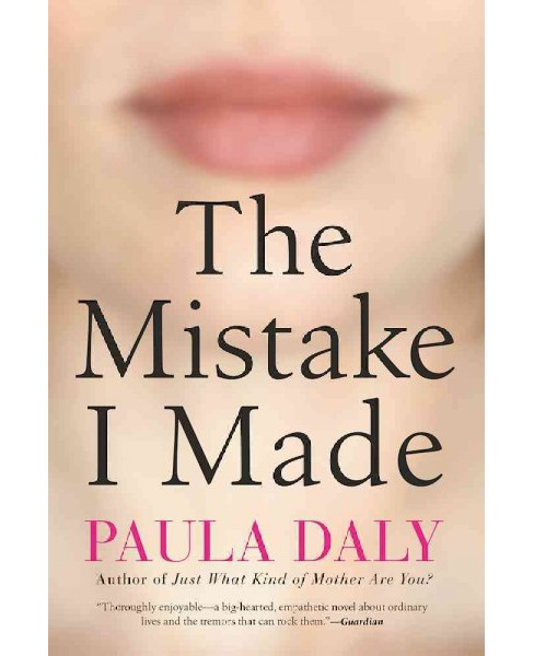 Mistake I Made (Reprint) (Paperback) (Paula Daly) - image 1 of 1