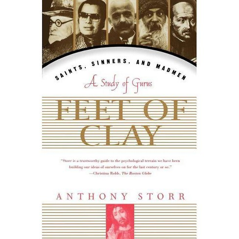 Feet of Clay - by  Anthony Storr (Paperback) - image 1 of 1
