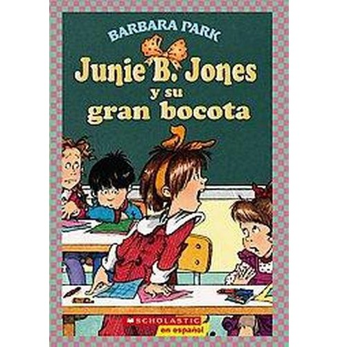 Junie B. Jones y su gran bocota / Junie ( Junie B. Jones) (Translation) (Paperback) by Barbara Park - image 1 of 1