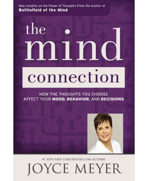 Mind Connection : How the Thoughts You Choose Affect Your Mood, Behavior, and Decisions (Hardcover) - image 1 of 1