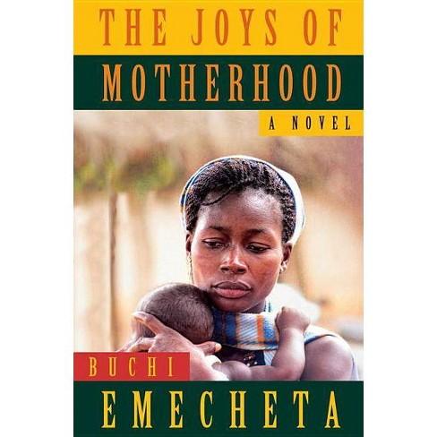 The Joys of Motherhood - 2 Edition by  Buchi Emecheta (Paperback) - image 1 of 1