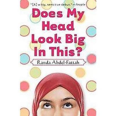 Does My Head Look Big in This (Reprint) (Paperback) by Randa Abdel-Fattah