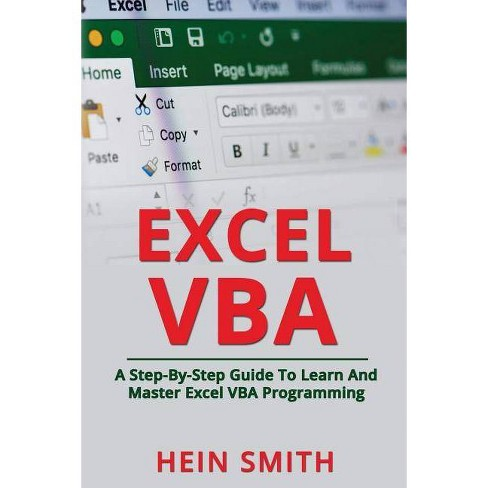 Excel VBA - by Hein Smith (Paperback)